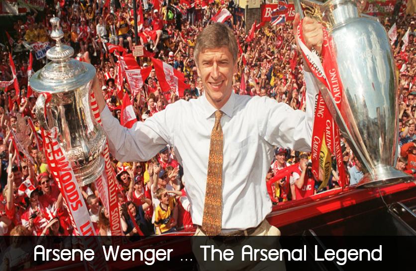 Arsene Wenger … The Arsenal Legend